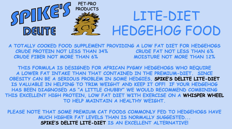 Spike's Delite Lite-Diet Hedgehog Food - HEDGEHOGS by Vickie